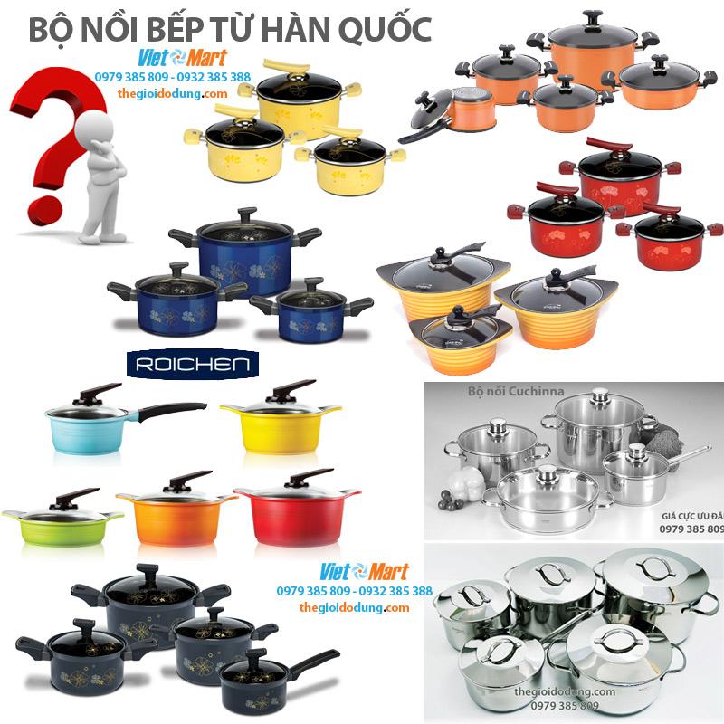 Bộ nồi bếp từ Hàn Quốc Bo noi bep tu Han Quoc