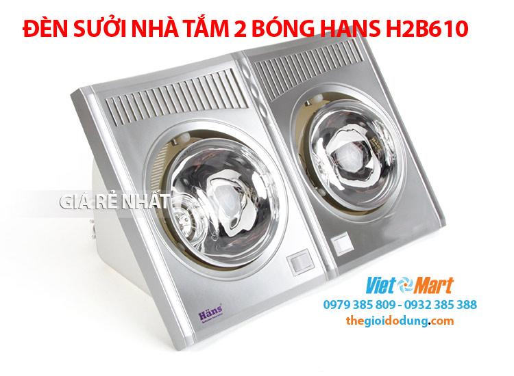 Đèn sưởi ấm phòng nhà tắm 2 bóng Hans H-2B610 ấm nhanh